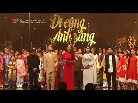 Gala Việc tử tế 2019 - Đi cùng ánh sáng: Cảm ơn những thiên thần ánh sáng | VTV24
