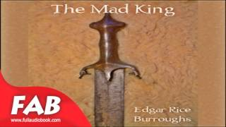 The Mad King Full Audiobook by Edgar Rice BURROUGHS by Action & Adventure Fiction