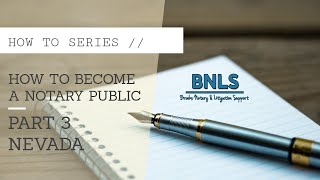 How to Become a Notary Public (pt. 3 of 3) (Nevada)