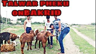 Raichur ke Talwar Bhai on Bakrid l Baigan Entertainment l BE