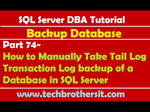 SQL Server DBA Tutorial 74-Manually Take Tail Log Transaction Log backup of a Database in SQL Server