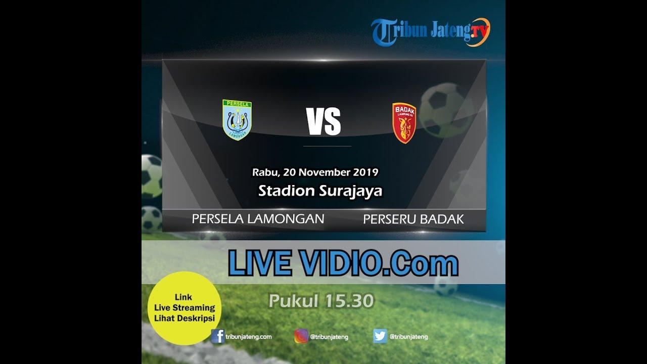 Jadwal Pertandingan Liga 1 Persela Lamongan Vs Perseru Badak Rabu 20 November 2019
