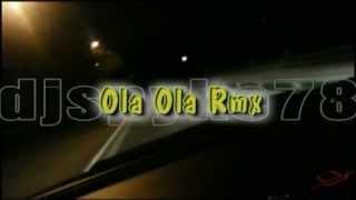Ola Ola Rmx by djSpyke78