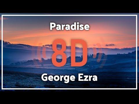 George Ezra - Paradise『8D Audio』