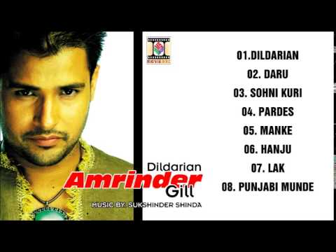 DILDARIAN  AMRINDER GILL  FULL SONGS JUKEBOX