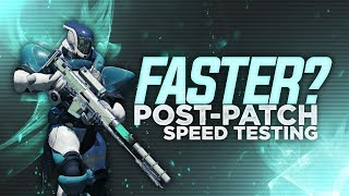 How Fast Are We Now?  Destiny 2 Speed Testing (Gotta Go Fast 1.1.4 Update)