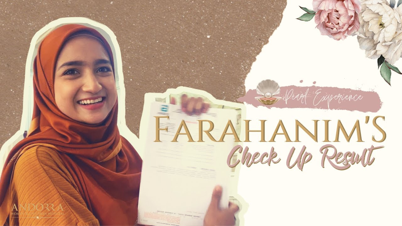 Farahanim's Check Up Result | Pearl Experience Ep. 1