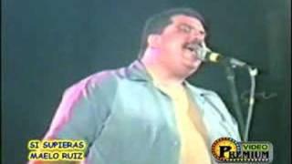 Si supieras (Maelo Ruiz)