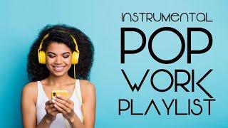 Download Instrumental Pop - Work Playlist | Productivity Music