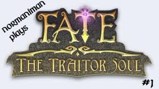 Fate: The Traitor Soul (Normanimans Adventure) #1