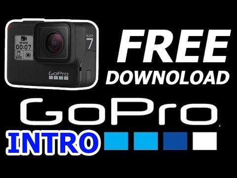 GOPRO TÉLÉCHARGER INTRO