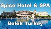 Spice Hotel Spa Belek Turkey Youtube