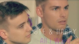 Ste & Harry - All I Want