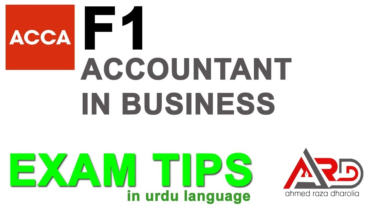 ACCA F1 Exam Tips, How to Pass ACCA F1 Techniques | Urdu / Hindi