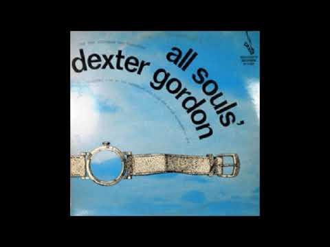 Rob Agerbeek Trio featDexter Gordon -All Souls ( Full Album )