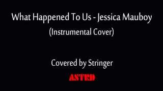 What happened to us - Jessica Mauboy (instrumental cover)