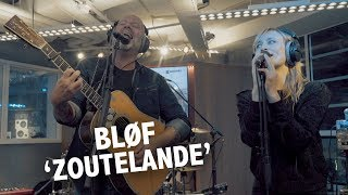 BLØF & Geike Arnaert - 'Zoutelande' live @ Ekdom in de Ochtend