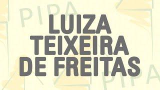 PIPA 2016 | special videos | Luiza Teixeira de Freitas