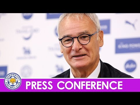 PRESS CONFERENCE | Claudio Ranieri Expecting Tough Liverpool Test