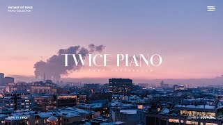 Download The Best of TWICE | 1 Hour Piano Collection
