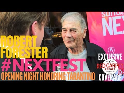 Robert Forester interviewed at Sundance NEXT FEST opening night honoring Quintin Tarantino #NEXTFEST
