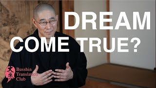 Dream come true? How to realize my dream?