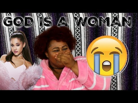 God Is A Woman - Ariana Grande (OFFICIAL AUDIO REACTION)