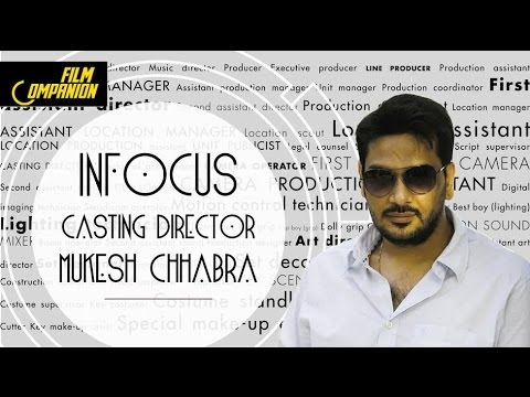 Casting Director: Mukesh Chhabra | In Focus | Film Companion