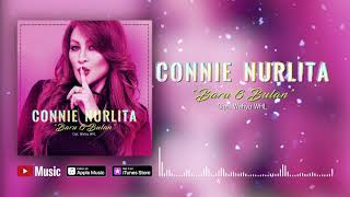 Connie Nurlita - Baru 6 Bulan (Official Video Lyrics) #lirik