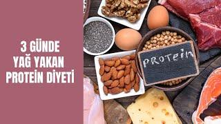 3 Günde Mum Gibi Eriten Protein Diyetenin Püf Noktaları