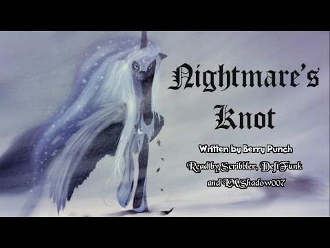 Pony Tales [MLP Fanfic Readings] Nightmare's Knot (romance/sad/AU - Luna/Human) MONTH OF LURVE FIC