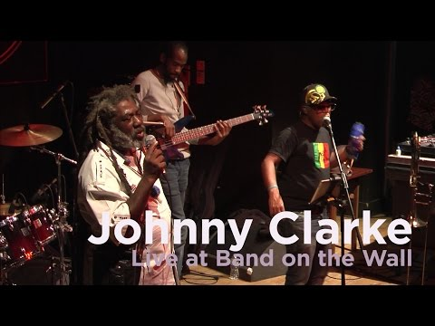 Johnny Clarke 'Declaration of Rights' live at Band on the Wall