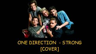 Download ONE DIRECTION [COVER] - STRONG LYRICS VIDEO