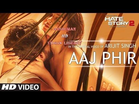 Aaj Phir  SgHate Story 2Arijit SinghUltra HD 4K 2160p Anshuman HD s Library