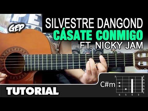 "Como tocar ""Cásate Conmigo"" de Silvestre Dangond, Nicky Jam en Guitarra - Tutorial (HD)"