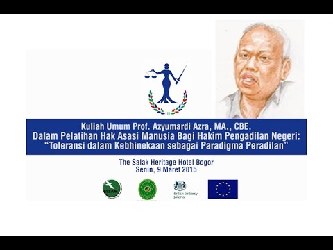 Kuliah Umum Prof Azyumardi Azra M.A.