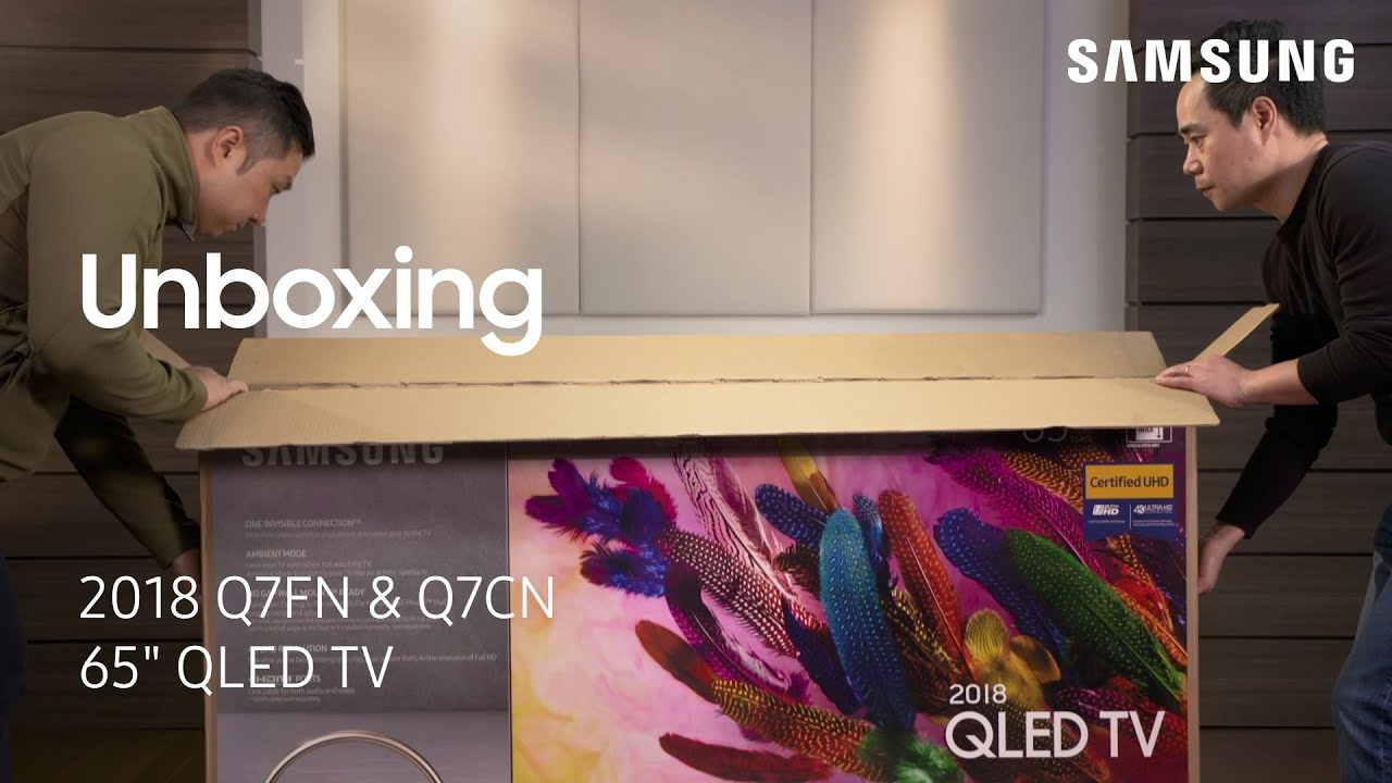 Unbox Your 2018 Q7fn And Q7cn Qled Tv 65 Youtube