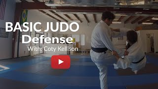 Basic Judo Defense | Simple tactics to up your game.