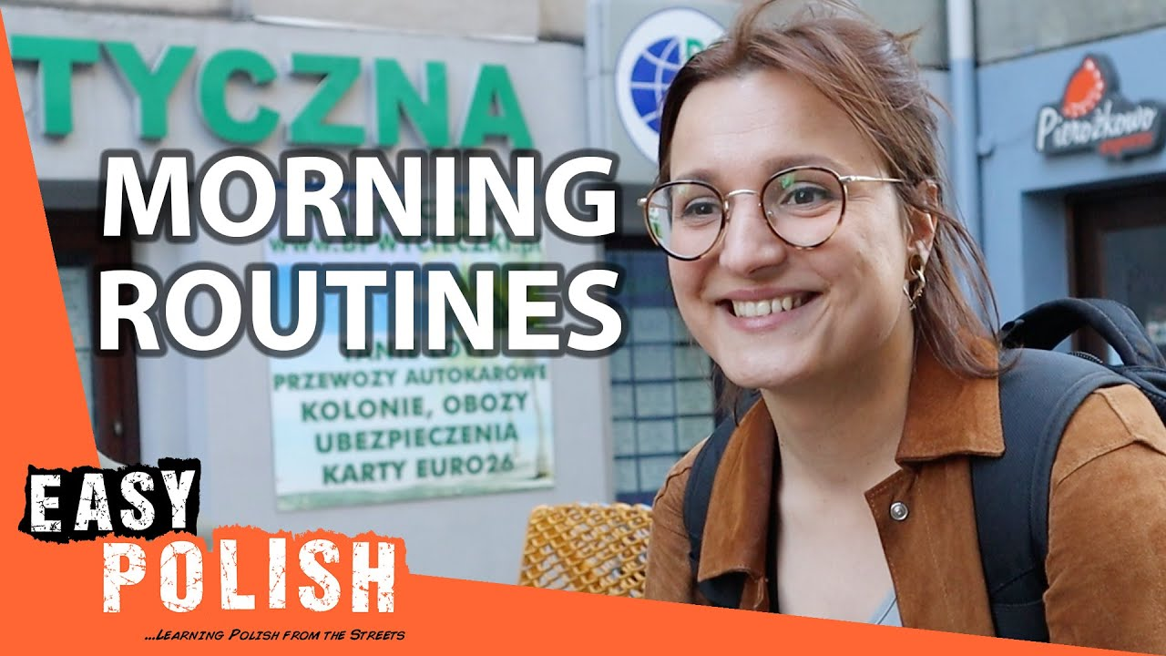 What Is the First Thing You Do in the Morning?   Easy Polish 162