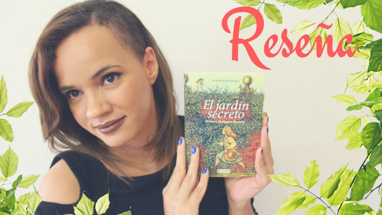 Reseña | El Jardín Secreto | Frances Hodgson Burnett | JennRa - YouTube