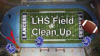 LHS Field Clean Up