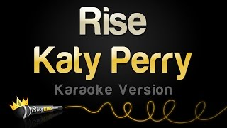 Katy Perry Rise Karaoke Version.mp3