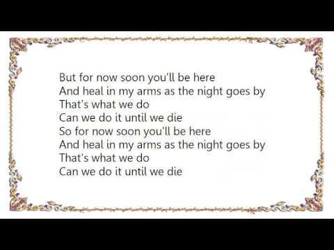Chantal Kreviazuk - Until We Die Lyrics