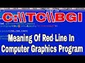 "What Is The Meaning Of ""C:\\TC\\BGI"" Line (Red Line) In Computer Graphics? 