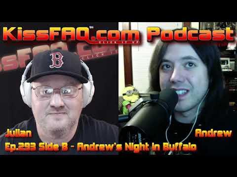 KissFAQ Podcast Ep.293 Side B - Andrew's Night In Buffalo