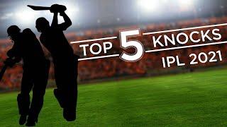 IPL 2021: Top-5 Knocks ft. De Villiers, Pollard