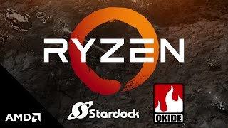 Stardock and Oxide Games Optimize 1080p Gaming for AMD Ryzen CPUs