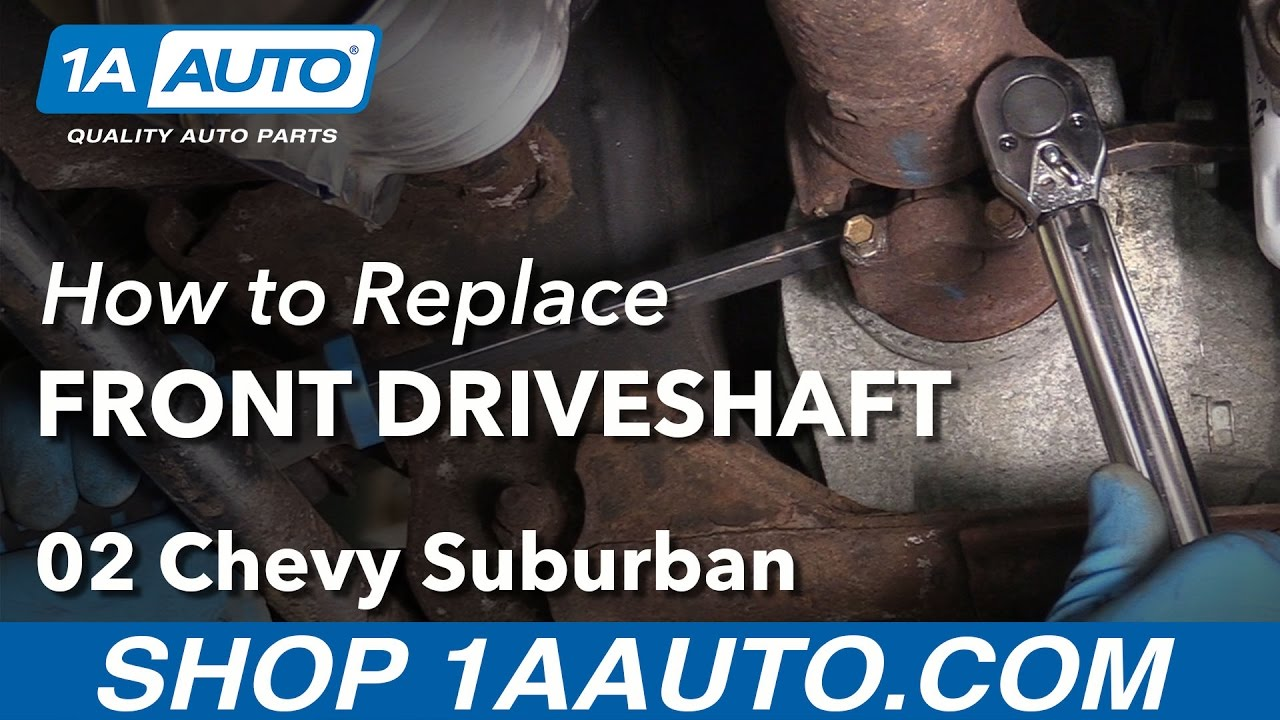 medium resolution of how to replace front drive shaft 00 06 chevy suburban 1500