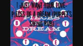I Just Want Your Love Pieces Of A Dream Puppet