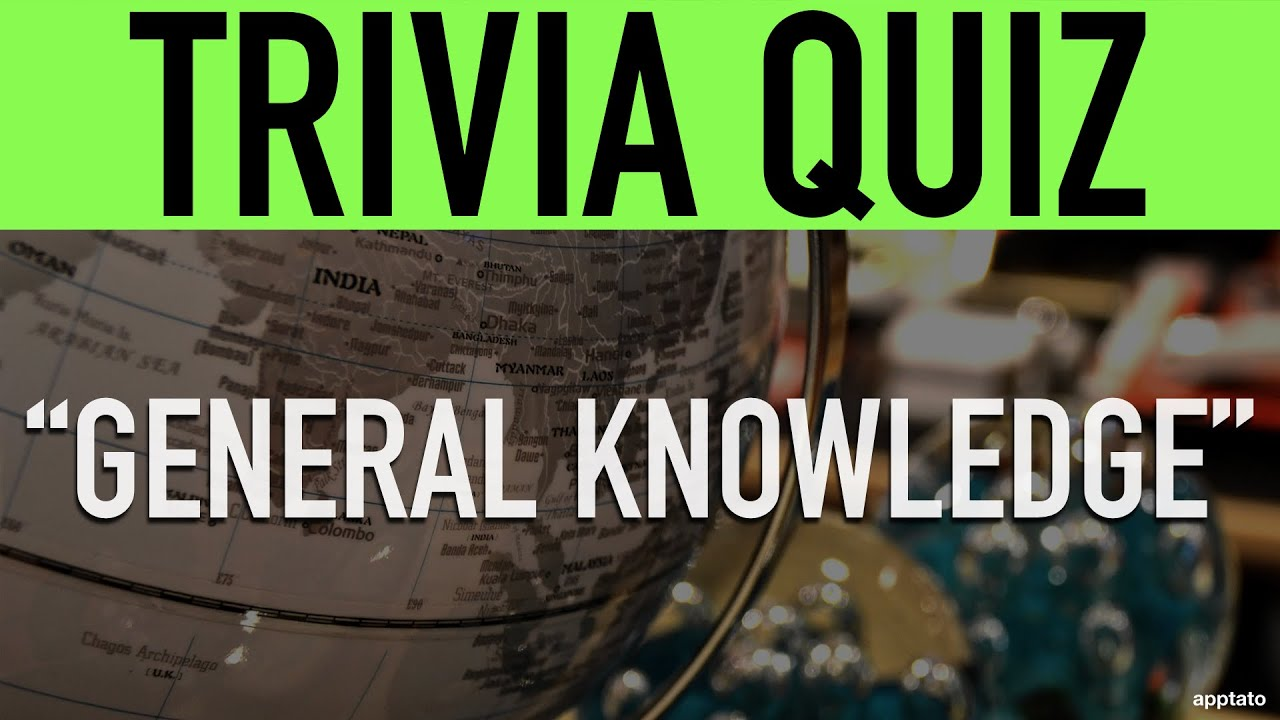 Trivia Questions and Answers (General Knowledge Trivia ...